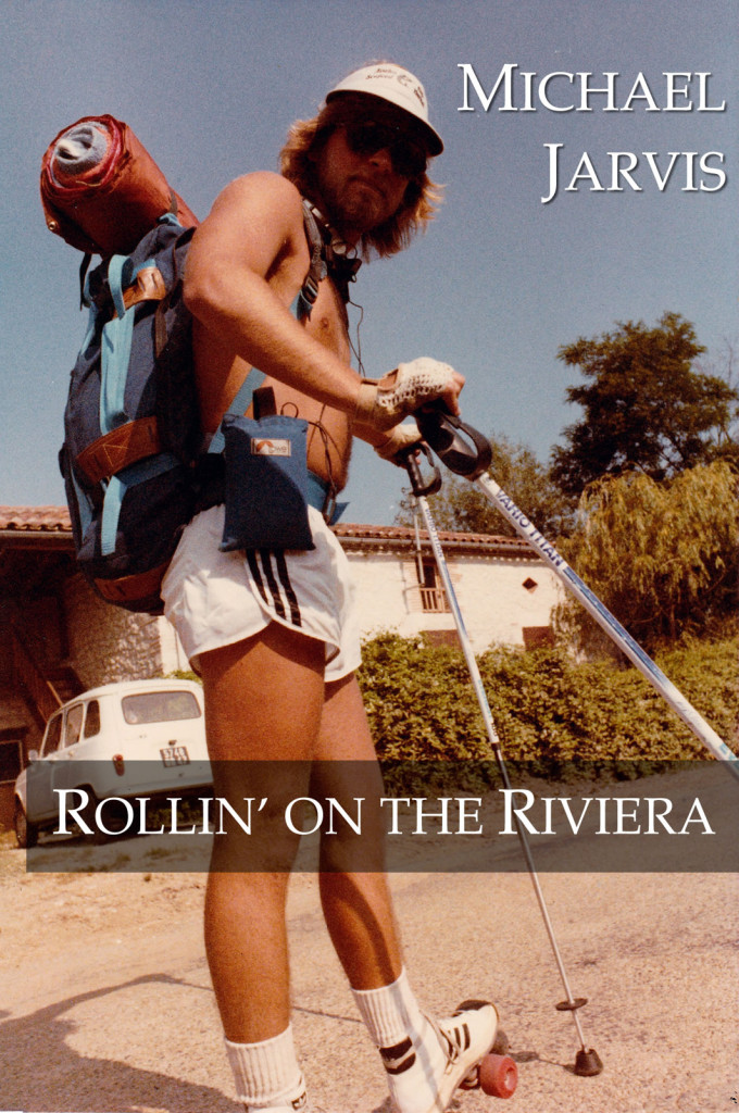 Michael Jarvis, Author of Rollin' on the Riviera